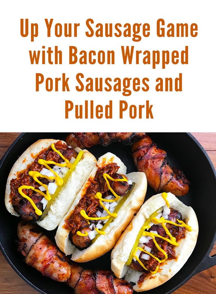 How to Make Bacon-Wrapped Pork Sausage with Pulled Pork